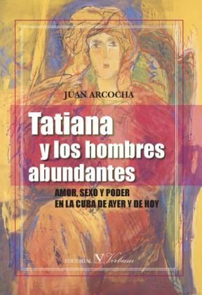 E-book Tatiana Y Los Hombres Abundantes