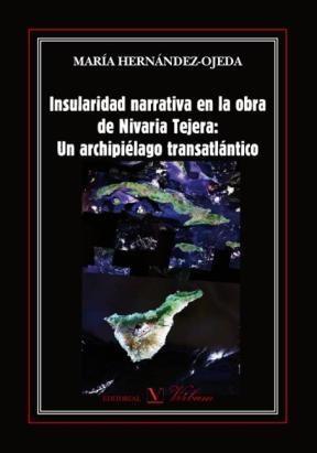 E-book Insularidad Narrativa En La Obra De Nivaria Tejera