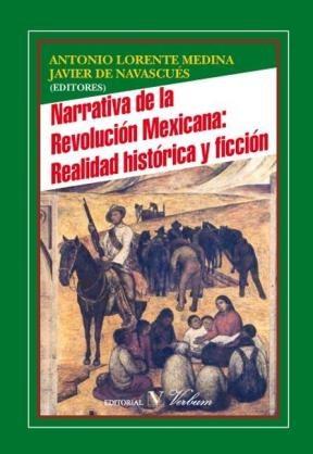 E-book Narrativa De La Revolución Mexicana: Realidad Histórica Y Ficción