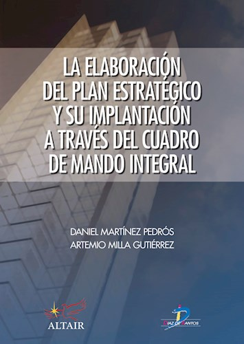 Libro Elaboracion Del Plan Estrategico Y Su Implantacion A Traves Cuadro Mando In