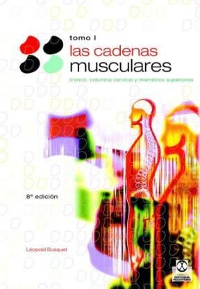 Papel Cadenas Musculares Tomo I, Las
