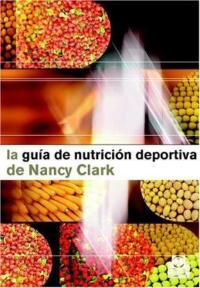 Libro La Guia De Nutricion Deportiva De Nancy Clark