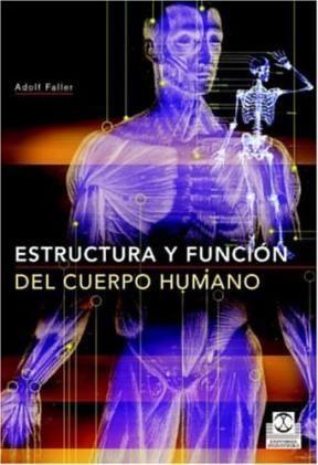 Estructura Y Función Del Cuerpo Humano Por Faller Adolf 9788480198677 Journal