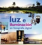 Papel Guia Completa De Luz E Iluminacion En Fotografia Digital