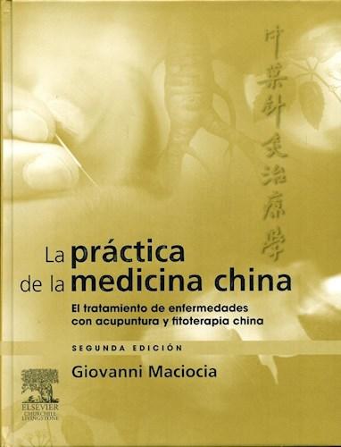 Papel La Práctica de la Medicina China Ed.2