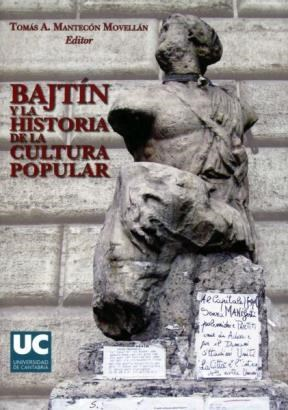 Papel Bajtín Y La Historia De La Cultura Popular