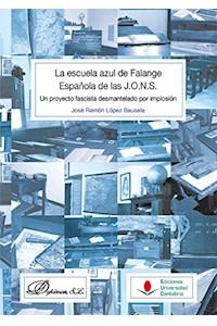 Papel La Escuela Azul De Falange Española De Las J O N S