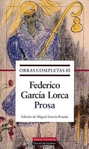 Papel OBRAS COMPLETAS TOMO 3 PROSA [FEDERICO GARCIA LORCA] (CARTONE)