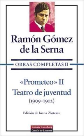 Papel OBRAS COMPLETAS II [PROMETEO II / TEATRO DE JUVENTUD] (1909-1912) (CARTONE)