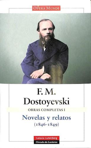 Papel OBRAS COMPLETAS I NOVELAS Y RELATOS 1846-1849 [F M DOSTOYEVSKI] (COLECCION CIRCULO DE LECTORES)