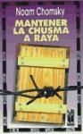 Papel MANTENER LA CHUSMA A RAYA