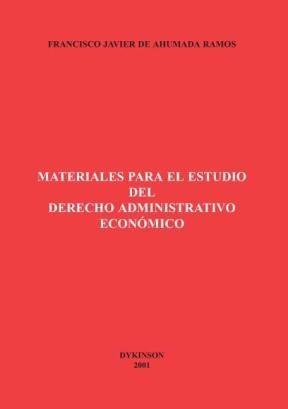 E-book Materiales Para El Estudio Del Derecho Administrativo Económico