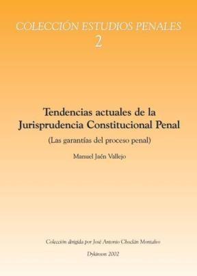 E-book Tendencias Actuales De La Jurisprudencia Constitucional Penal