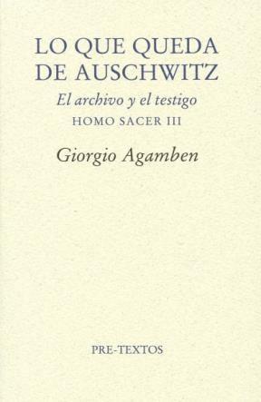 Papel LO QUE QUEDA DE AUSCHWITZ (EL ARCHIVO Y EL TESTIGO)