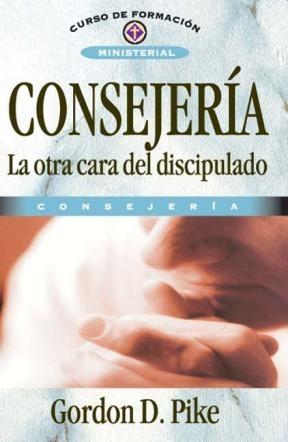 E-book Consejería. La Otra Cara Del Discipulado