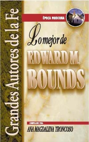 E-book Lo Mejor De Edward M. Bounds