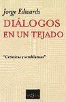 Papel DIALOGOS EN UN TEJADO CRONICAS Y SEMBLANZAS (COLECCION MARGINALES)