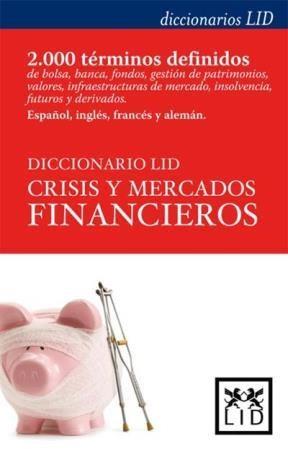 Libro Diccionario Lid Crisis Y Mercados Financieros