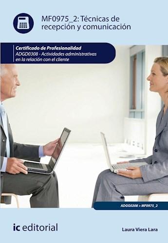 Libro Tecnicas De Recepcion Y Comunicacion. Adgg0208