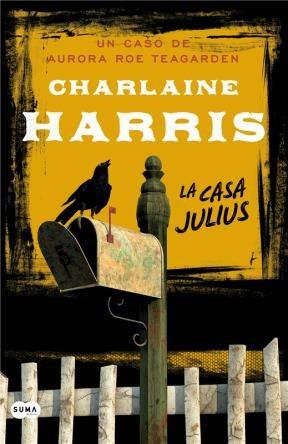 E-book La Casa Julius (Serie Aurora Roe Teagarden 4)