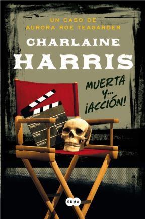 E-book Muerta Y... ¡Acción! (Serie Aurora Roe Teagarden 7)
