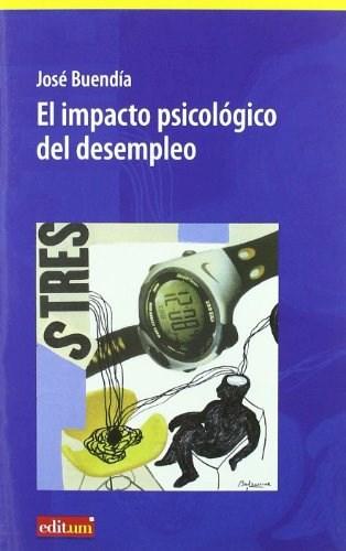 Papel EL IMPACTO PSICOLOGICO DEL DESEMPLEO