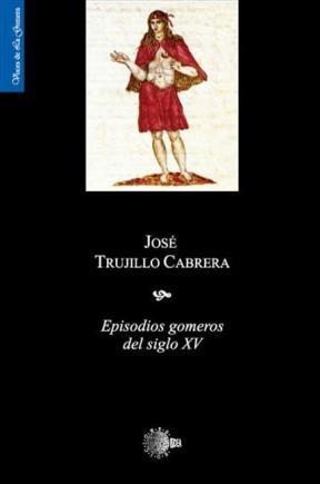 E-book Episodios Gomeros Del S.Xv