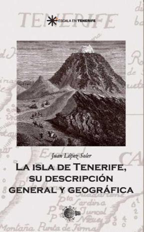 E-book La Isla De Tenerife, Su Descripción General Y Geográfica