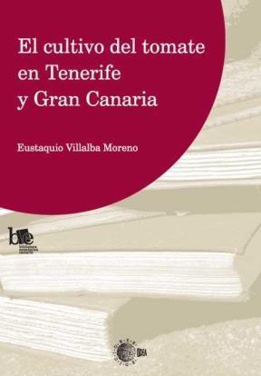 E-book El Cultivo Del Tomate En Tenerife Y Gran Canaria