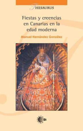 E-book Fiestas Y Creencias En Canarias En La Edad Moderna