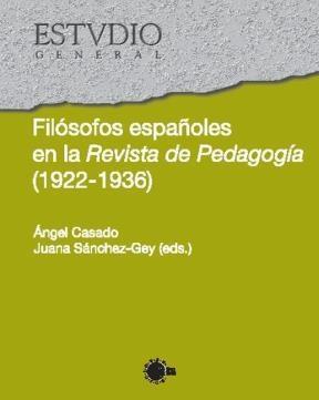 E-book Filósofos Españoles En La Revista De Pedagogía (1922-1936)