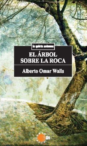 E-book El Árbol Sobre La Roca