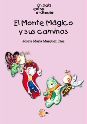 E-book El Monte Mágico Y Sus Caminos