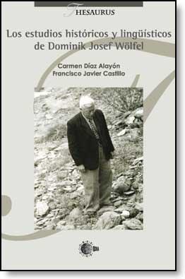 E-book Los Estudios Históricos Y Lingüísticos De Dominik Josef Wölfel