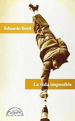 Papel La Vida Imposible
