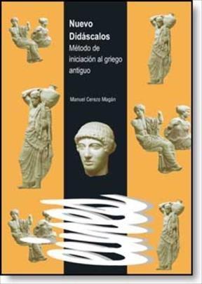 E-book Nuevo Didáscalos. Método De Iniciación Al Griego Antiguo