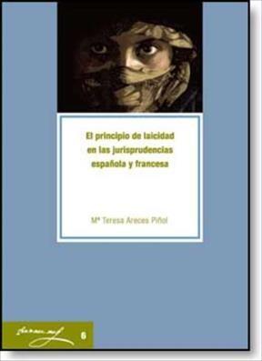 E-book El Principio De Laicidad En Las Jurisprudencias Española Y Francesa