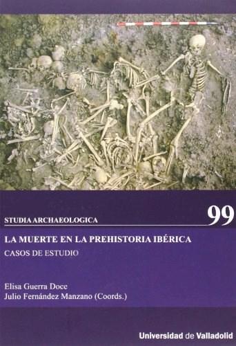 Papel LA MUERTE EN LA PREHISTORIA IBERICA CASOS DE