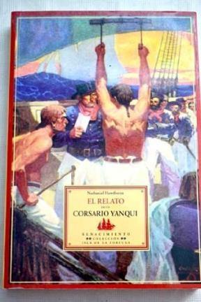 Papel El Relato De Un Corsario Yanqui.