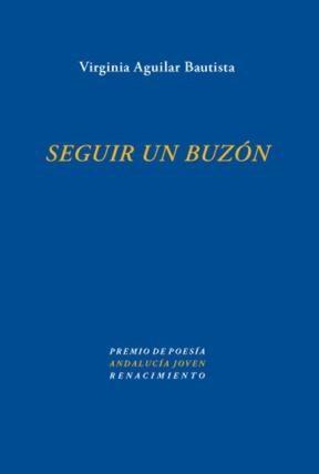 E-book Seguir Un Buzón. Premio Andalucía Joven 2009
