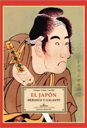 E-book El Japón Heroico Y Galante. Prólogo De Rubén Darío