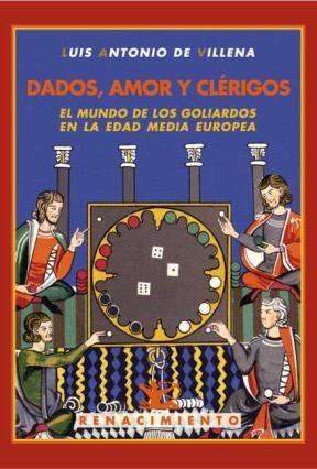 E-book Dados, Amor Y Clérigos. El Mundo De Los Goliardos En La Edad Media Europea