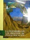 Libro La Ingenieria En Los Procesos De Desertificacion
