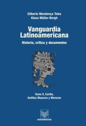Papel Vanguardia latinoamericana. Tomo II