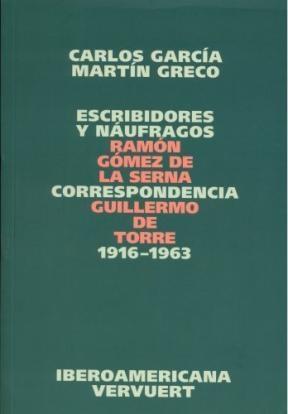 Papel ESCRIBIDORES Y NAUFRAGOS CORRESPONDENCIA 1916-1963
