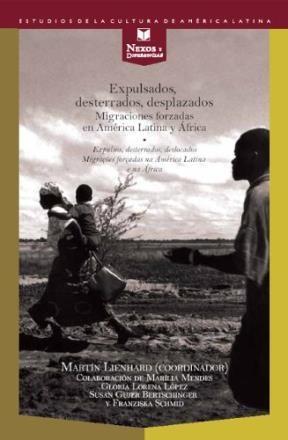 Papel Expulsados, desterrados, desplazados. Migraciones forzadas en América Latina y en África