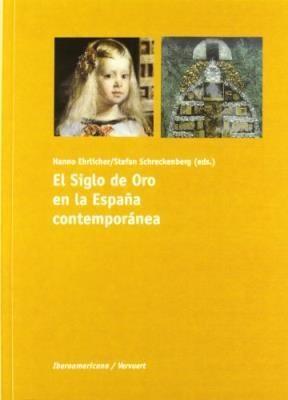 Papel El Siglo de Oro en la España contemporánea