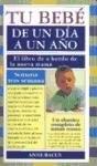 Libro Tu Bebe De Un Dia A Un Año