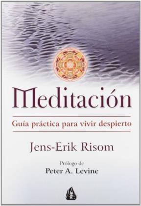 Papel Meditacion. Guia Practica Para Vivir Despierto
