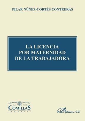 E-book La Licencia Por Maternidad De La Trabajadora